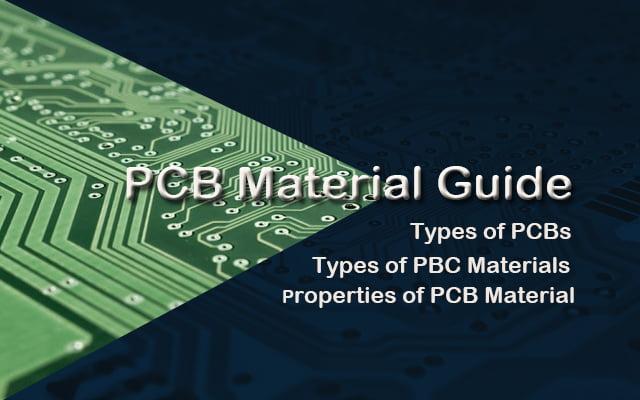 PCB MATERIAL GUIDE
