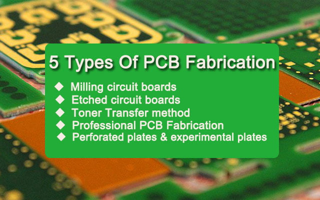 5 Types Of PCB Fabrication
