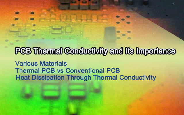 PCB Thermal Conductivity and Its Importance