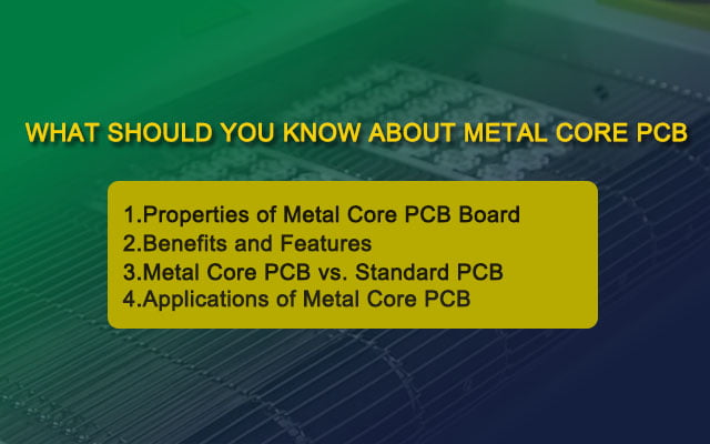 What Should You Know About Metal Core PCB