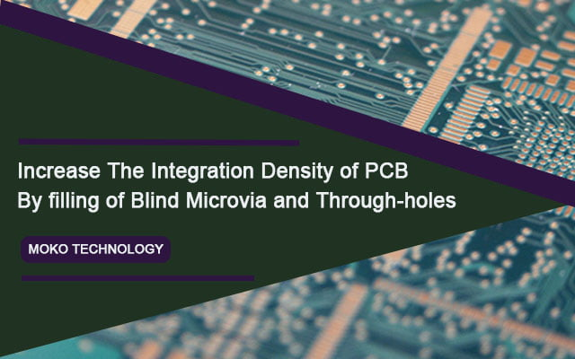 Increase The Integration Density of PCB With Blind Microvia