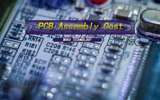 PCB Assembly Cost
